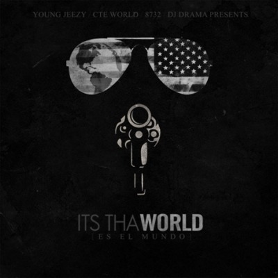jeezy-its-tha-world