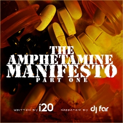 The Amphetamine Manifesto: Part One (Mixtape)