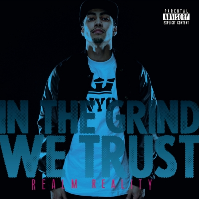 Realm_Reality_In_The_Grind_We_Trustfrontlarge